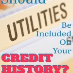 Should utilities be added to your credit history?